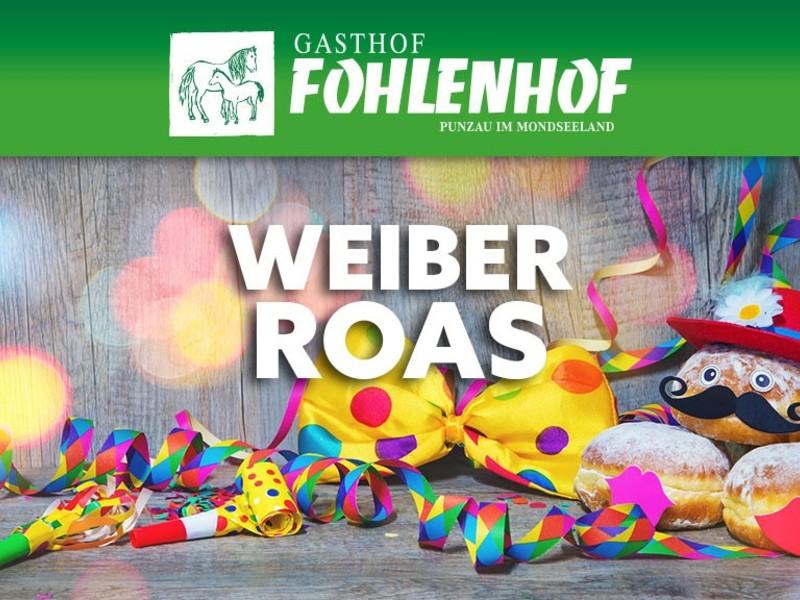 Weiberroas - Faschings-Gschnas