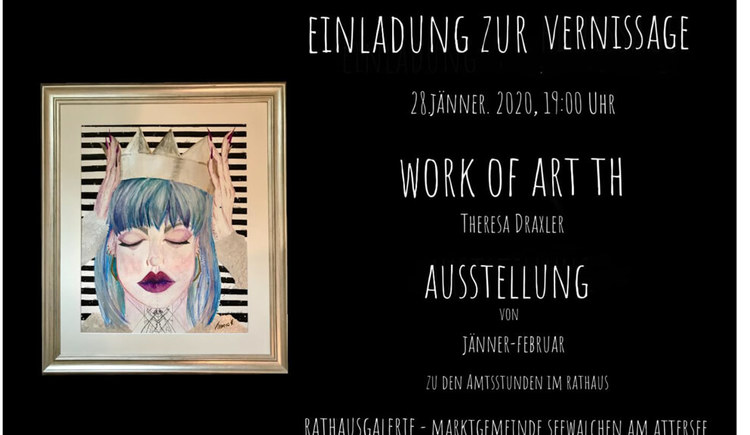 Einladung-Vernissag Work of Art TH %c2%a9 Theresa Draxler (© Theresa Draxler)