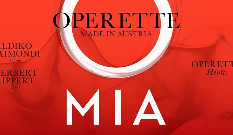 O - MIA Operette Made In Austria (© O - MIA Operette Made In Austria)