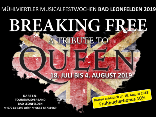 BREAKING FREE - A TRIBUTE TO QUEEN Sommermusical 2019 in Bad Leonfelden
