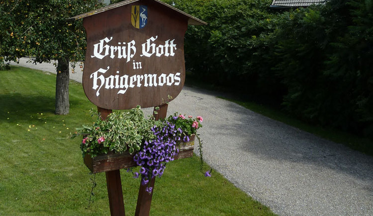 Grüß Gott in Haigermoos (© Sandra Reindl)