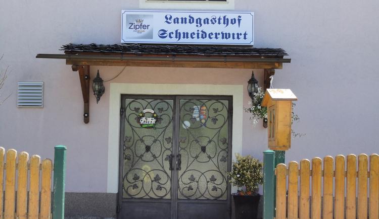 Landgasthof Schneiderwirt - Eingang (© Gabriela Hilz)