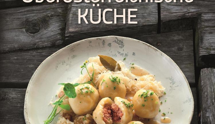 Oberösterreichische Küche Kochbuch