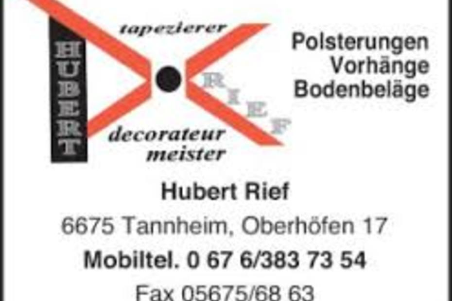 Tapezierer & Decorateurmeister Hubert Rief